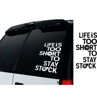 Unique glass sticker Life is too short