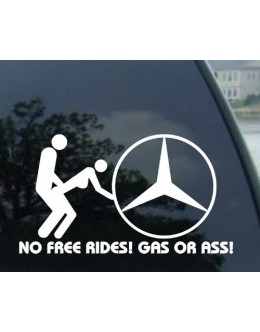 "8"" NO FREE RIDES decal for MERCEDES BENZ"